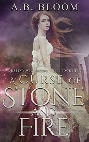 A Curse of Stone and Fire: YA Fantasy Romance