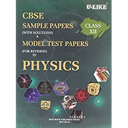 U-Like CBSE Physics Sample Papers with Solutions for Class 12