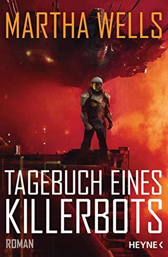 Buchseite und Rezensionen zu 'Tagebuch eines Killerbots: Roman' von Martha Wells
