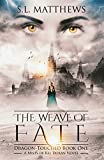 The Weave of Fate (Mists of Kel Doran: Dragon-Touched Book 1) (English Edition)