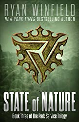 State of Nature: Book Three of The Park Service Trilogy (English Edition)