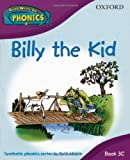 Read Write Inc. Home Phonics: Billy the Kid: Book 3c (Read Write Inc Phonics 3c)