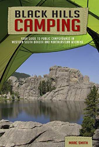 Descargar gratis Black Hills Camping: Your Guide to Public Campgrounds in Western South Dakota and Northeastern Wyoming PDF