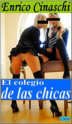 El Colegio De Las Muchachas