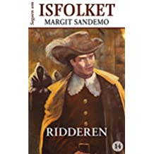 Isfolket 14 - Ridderen (Sagaen om Isfolket) (Danish Edition)