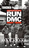 Tougher Than Leather: The Rise of Run-DMC (English Edition)
