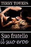 Scarica Libro Suo fratello il suo eroe (PDF,EPUB,MOBI) Online Italiano Gratis