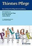 Thiemes Pflege: Das Lehrbuch f�r Pflegende in der Ausbildung Bild