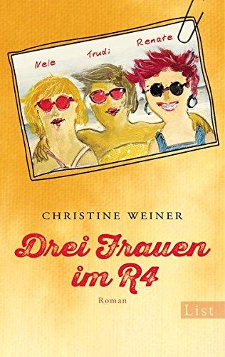 Buchseite und Rezensionen zu 'Drei Frauen im R4: Roman' von Christine Weiner