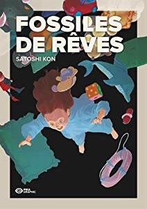Fossiles de Rêves Edition simple One-shot
