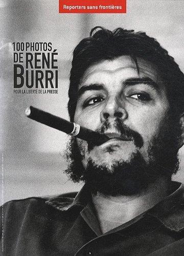 100 photos de René Burri pour la liberté de la presse de Julliard. Jean-François (2011) Broché