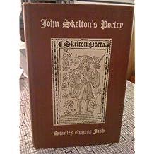John Skelton's poetry (Yale studies in English-vol.157)