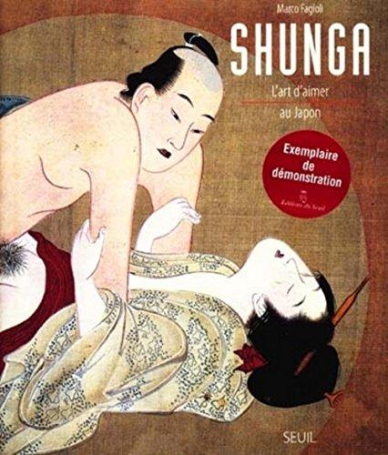 Shunga. L'art d'aimer au Japon par Marco Fagioli
