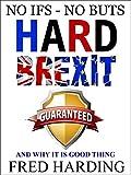 Hard Brexit Guaranteed