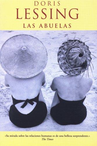 ABUELAS, LAS (AFLUENTES) por DORIS LESSING