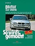 BMW 3er Reihe 4/98 bis 2/05: So wird's gemacht - Band 116 - Rüdiger Etzold