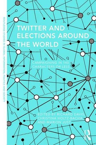 twitter-and-elections-around-the-world-campaigning-in-140-characters-or-less