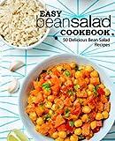 Easy Bean Salad Cookbook: 50 Delicious Bean Salad - Best Reviews Guide