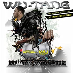 Mathematics Presents Return Of The Wu & Friends [Explicit]