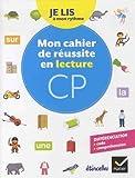 Etincelles - Lecture CP Éd. 2018 - Je lis à mon rythme - Mon Cahier de réussite en lecture CP