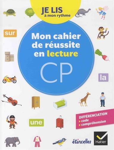 Etincelles - Lecture CP d. 2018 - Je lis  mon rythme - Mon Cahier de russite en lecture CP