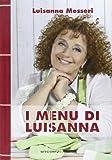 I menu di Luisanna. Vol. 3