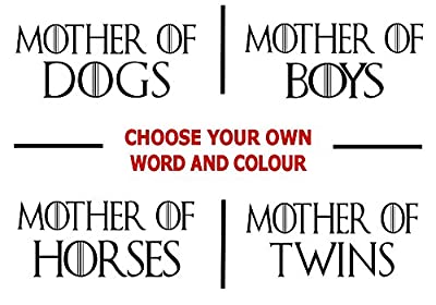 Game of Thrones Mother Of Dragons Style Sticker PERSONALISED Wall Window Door Home Car Vinyl Decal - Great Gift Idea For Mum