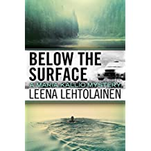 Below the Surface (The Maria Kallio Series Book 8) (English Edition)