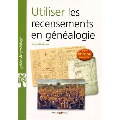Utiliser les recensements en généalogie - 2e édition augmentée