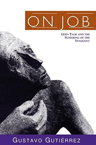 On Job: God-Talk and the Suffering of the Innocent por Gustavo Gutierrez