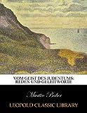 Vom Geist des Judentums: Reden und Geleitworte - Martin Buber