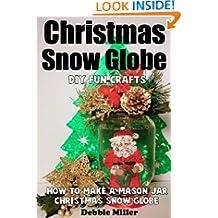 Christmas Snow Globe Fun DIY Crafts (How to Make A Mason Jar Snow Globe)