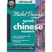 Michel Thomas Method Speak Chinese Mandarin: Advanced