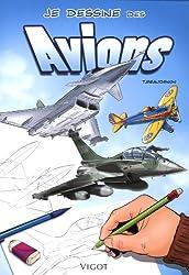 Je dessine des avions