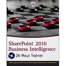 SharePoint 2010 Business Intelligence 24-Hour Trainer by Adam Jorgensen (2011-05-10)