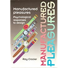 Manufactured Pleasures