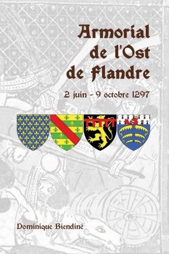 Armorial de l'Ost de Flandre 2 juin - 9 octobr...