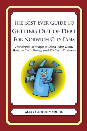 The Best Ever Guide to Getting Out of Debt for Norwich City Fans