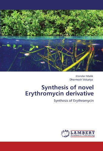Synthesis of novel Erythromycin derivative: Synthesis of Erythromycin PDF Books