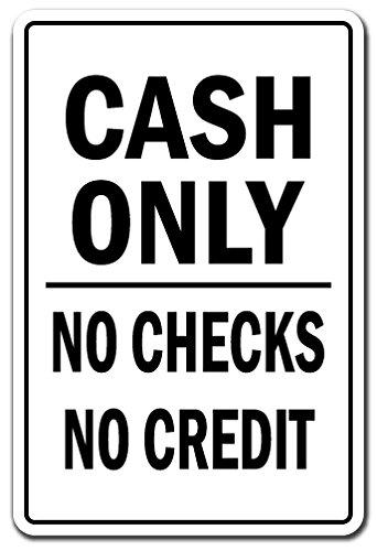 SignMission Cash Only Schild Geld Kredit-Cards    30,5cm Hoch