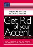Best American Accents - Get Rid of your Accent General American: American Review