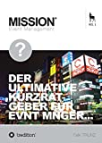 Operatives Event Management: Der ultimative Kurzratgeber für Event Manager