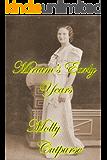 Miriam's Early Years (Miriam's Life Book 1)