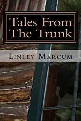 Tales From The Trunk