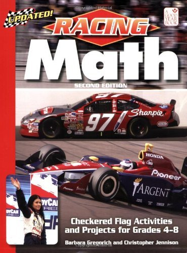 Racing Math: Checkered Flag Activities and Projects for Grades 4-8: Teacher Resource (Good Year Books) by Gregorich (2005-12-19)