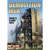 Demolition Men - Prepared To Be Blown Away