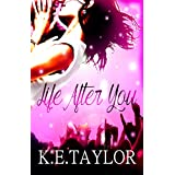 Life After You (Burnt Ashes series Book 1) (English Edition)