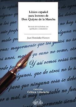 Léxico español para lectores de Don Quijote de la Mancha (Diccionarios sobre Literatura) de [Hernández Herrero, Juan]