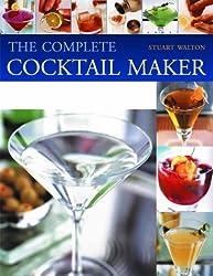 The Complete Cocktail Maker by Stuart Walton (2005-04-29)