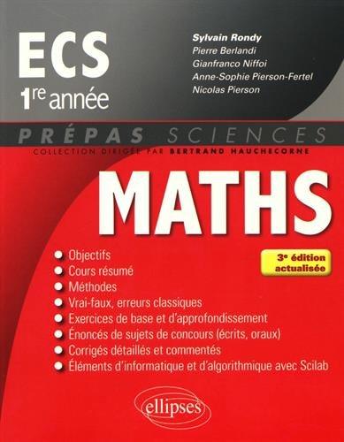 Mathmatiques ECS 1re anne - 3e dition actualise